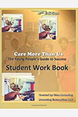 Care More Than Us: Student Work Book Paperback