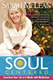 Book Cover for Soul-Centered: Transform Your Life in 8 Weeks with Meditation