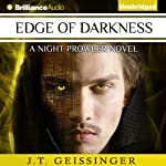 Edge of Darkness: NIght Prowler, Book 4 | J. T. Geissinger