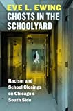 #10: Ghosts in the Schoolyard: Racism and School Closings on Chicago's South Side