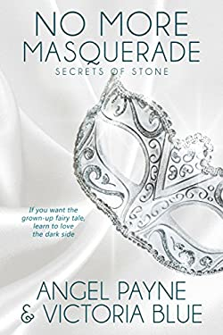 No More Masquerade (Secrets of Stone Series Book 2)