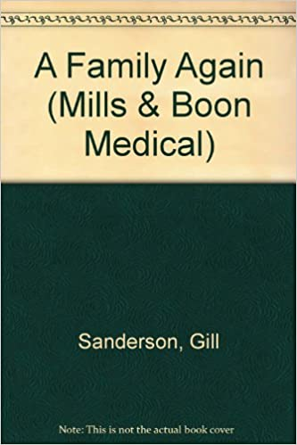 A Family Again (Mills and Boon Medical)
