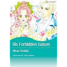 HIS FORBIDDEN LIAISON (Mills & Boon comics)