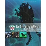 TDI Diving Rebreathers w/Knowledge Quest