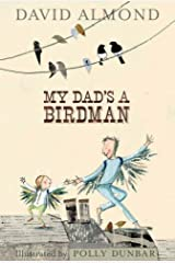 My Dad's a Birdman Hardcover