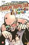Transmetropolitan, Tome 2 : La nouvelle racaille par Ellis