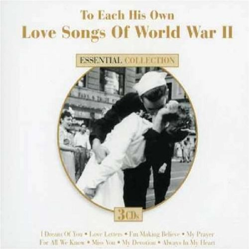World War II Songs: To Each His Own by Dynamic Ent.