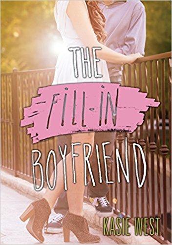 By Kasie West The Fill-In Boyfriend Paperback【2018】 By