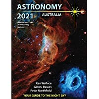 Astronomy 2021 Australia: Your Guide to the Night Sky