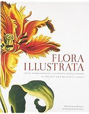 Flora Illustrata: Great Works from the LuEsther T. Mertz Library of The New York Botanical Garden