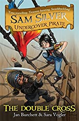 Sam Silver Undercover Pirate 6: The Double-cross