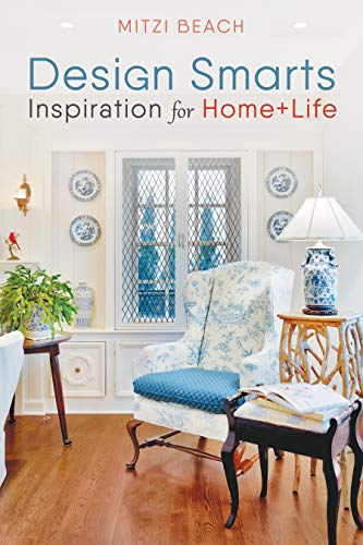 Design Smarts: Inspiration for Home+life by [Beach, Mitzi]