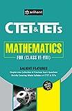 CTET & TETs for Class VI-VIII Mathematics 2017