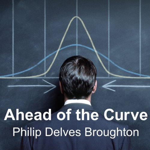 Ahead of the Curve: Two Years at Harvard Business School by Tantor Audio