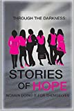 Through the Darkness: Stories of Hope