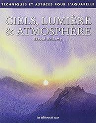 Ciels, lumière & atmosphère