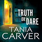 Truth or Dare: Brennan and Esposito, Book 6 | Tania Carver