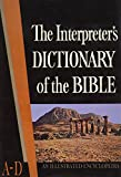 img - for The Interpreter's Dictionary of the Bible: An Illustrated Encyclopedia [1st Edition. Complete 5-Volume Set] book / textbook / text book