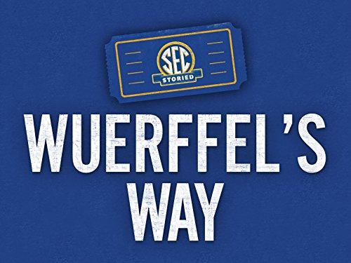 Wuerffel's Way