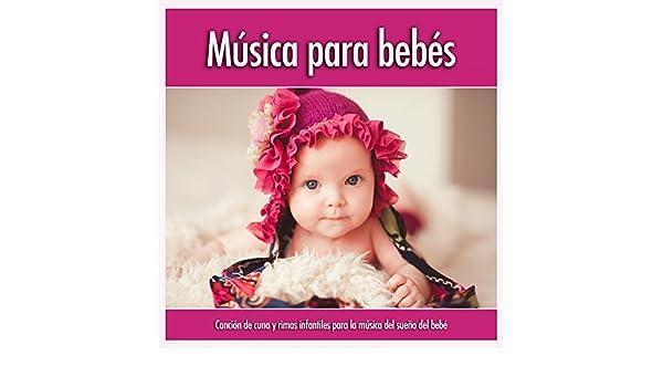 Música para bebés: Canción de cuna y rimas infantiles para la música ...