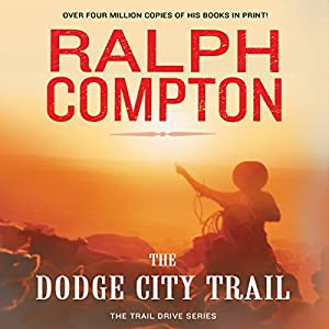 The Dodge City Trail Audiobook