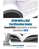 CPIM MPR and DSP Certification Exams ExamFOCUS Study Notes and Review Questions 2014, ExamREVIEW, 1493540505
