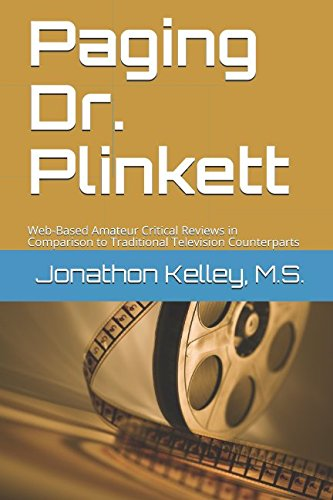 Read Online Paging Dr. Plinkett: Web-Based Amateur Critical Reviews in Comparison to Traditional Television Counterparts PDF