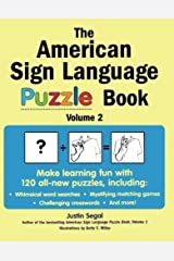 The American Sign Language Puzzle Book Volume 2 by Justin Segal (2006-09-05) Mass Market Paperback