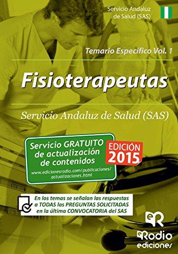 Fisioterapeutas del SAS. Temario específico. Volumen 1 (Spanish Edition)