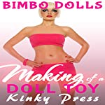 Making of a Doll Toy: Kinky Press Bimbo Dolls, Book 1 |  Kinky Press