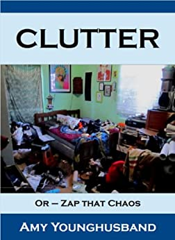 Clutter by [Younghusband, Amy]