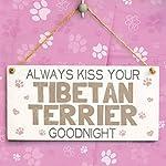 "Meijiafei Always Kiss Your Tibetan Terrier Goodnight - Beautiful Home Accessory Gift Sign for Tibetan Terrier Dog Owners 10""x5"" 6"