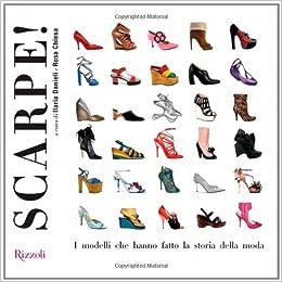 Amazon.it  Scarpe! I modelli che hanno fatto la storia della moda. Ediz.  illustrata - I. Danieli c60b0cbf1ba
