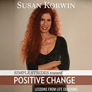 Simple Strides Toward Positive Change Audiobook