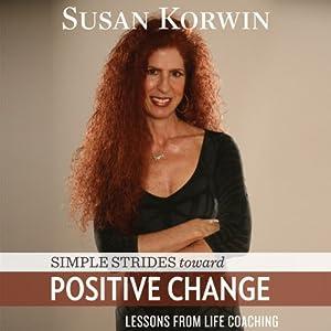 Simple Strides Toward Positive Change Audiobook