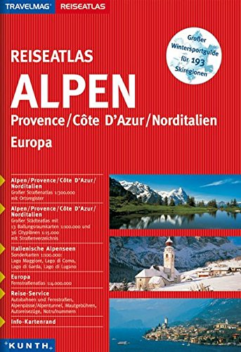 Reiseatlas Alpen/Provence/Côte d'Azur/Norditalien/Europa 1:300.000 (KUNTH Reiseatlanten)