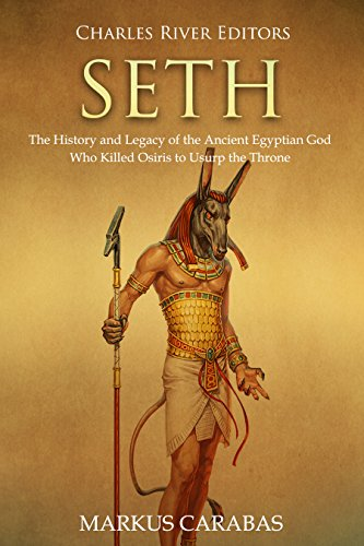 Seth the history and legacy of the ancient egyptian god who killed seth the history and legacy of the ancient egyptian god who killed osiris to usurp fandeluxe Choice Image
