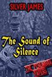 The Sound of Silence (Penumbra Papers Book 4)