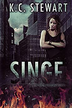 Singe (The Hailey Holloway Series Book 2) by [Stewart, K.C.]