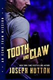 Tooth and Claw (Echo Team Mission Novella Book 3)