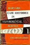 Harvard Case Histories in Experimental Science, James B. Conant, 0674374002