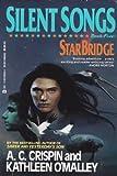 Starbridge 5: Silent Songs (Starbridge, Book 5)