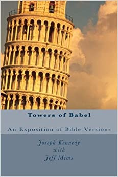 Towers of Babel: An Exposition of Bible Versions