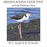 Birding Bombay Hook NWR, H. L. Snyder and K. D. Snyder, 1419650564