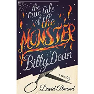 The True Tale of the Monster Billy Dean Audiobook