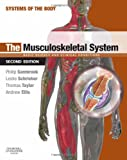 img - for The Musculoskeletal System: Systems of the Body Series, 2e book / textbook / text book