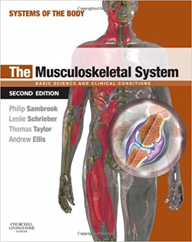 The Musculoskeletal System: Systems of the Body Series ...