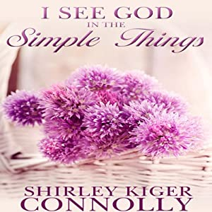 I See God in the Simple Things Audiobook