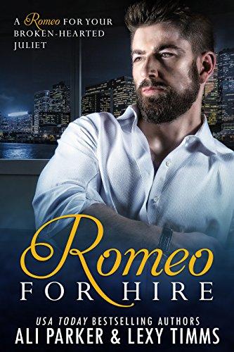 Romeo for Hire: A Single Dad Bad Boy Romance