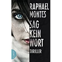 Sag kein Wort: Thriller (German Edition)